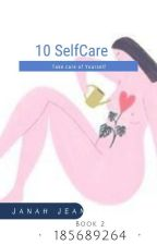 10 self care 2 by janahjea