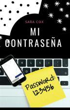 Mi CoNtRaSeÑa by SaraCox25
