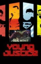 My First and Last (A Young Justice Fan Fiction) by JeweLie7
