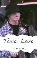 Toxic Love - KOOKV FF by flirtaejeon