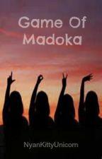 Game Of Madoka by Nyankittyunicorn