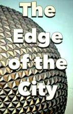 The Edge of the City by Michaeltcoe