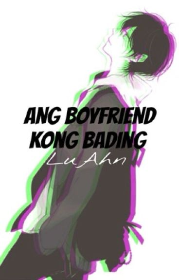 Ang Boyfriend Kong Bading