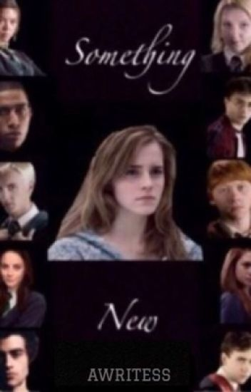 Something New: A Dramione Fanfiction