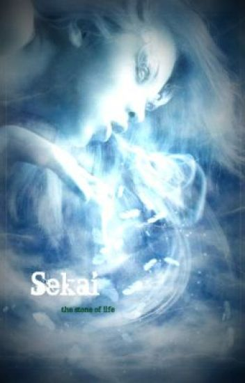 Sekai: The stone of life