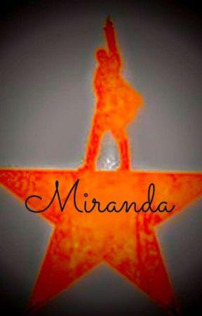 Miranda: An American Musical by Hamiltrashcat