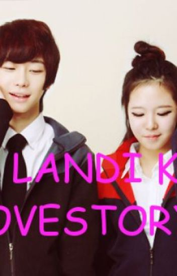 ANG LANDI KO Love story (one-shot)