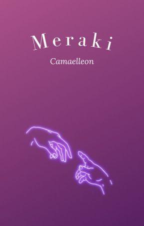 Meraki [Terminé] by Camaelleon