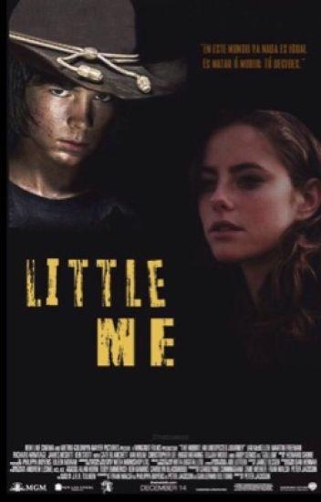 Little Me |Carl Grimes| EN EDICIÓN