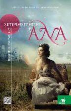 Simplesmente Ana by AimeeMoreira16