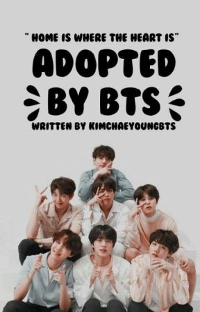 Adopted By BTS by KimChaeYoungBTS