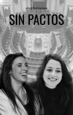 Sin pactos by stayforirenes