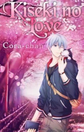 Kiseki no Love | Kuroko no Basket One-Shots by Cora-chan
