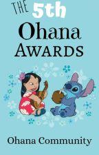 The 5th Ohana Awards {CLOSED FOR JUDGING} by Ohana-Awards