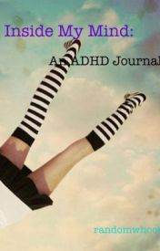 Inside My Mind: An ADHD Journal by lectrify