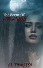 The Smell Of Vampires by stacielt
