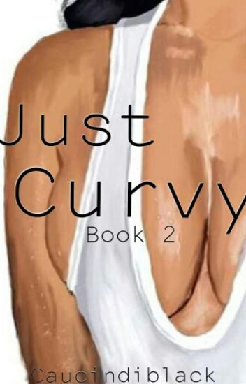 Just Curvy (Book 2)