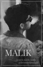 Malik - z.m [editing] by dreaminqtonight