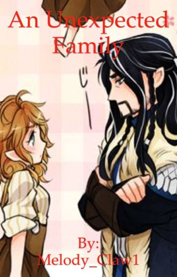 An unexpected family (the hobbit/thorin Oakenshield love story)