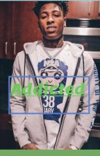 Addicted| NBA youngboy  by beautifullysin