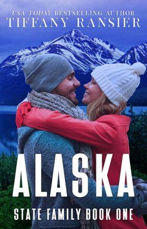 Alaska (State Family, #1) by TiffanyRansier