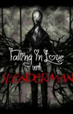 Falling In Love With Slender Man by xxariaxx