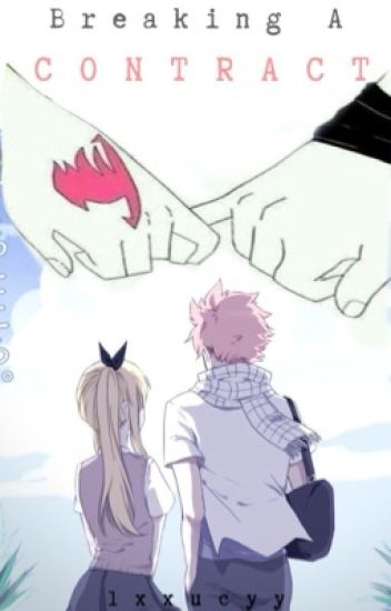 Breaking A Contract || NaLu