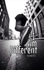 I Am Different by hellosweetie13