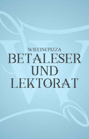 Betaleser und Lektorat by WieEinePizza
