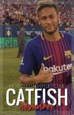 Catfish || neymar by desmadres