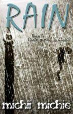 RAIN (ONE-SHOT STORY) by michiimichie