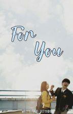 For You   SungJoy ff   by LeeJiHei