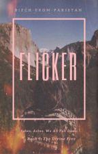 Flicker  by imthemessiah