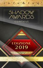 Shadow Awards Contest 2019 by ShadowAwardsITA
