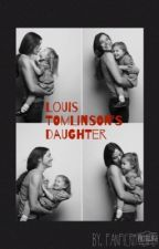 Louis Tomlinson's Daughter // Completed [✔️]  by JustHoldOnTy