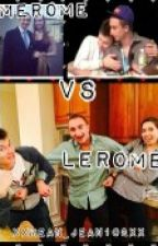 Merome VS. Lerome by xXMean_Jean102Xx