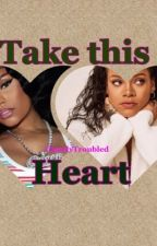 Take This Heart by clearlytroubled
