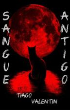 Sangue Antigo by TiagoValentinHernand