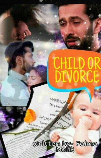 child or divorce - annna malik - Wattpad