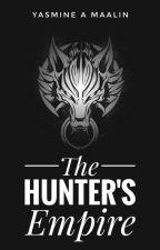 The Hunter's Empire by Yasminne_