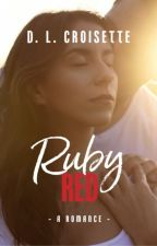 Ruby Red by dlcroisette