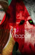 Words are my Weapon by Lizthescaredcat