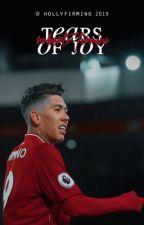 TEARS OF JOY  || Roberto Firmino by hollyfirmino