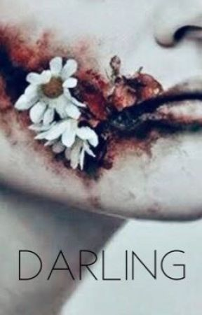 Darling - 'The Speed Of Pain' Spin-off  by MissHysterics