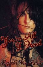 You're All I Need 《Nikki Sixx || Mötley Crüe || The Dirt》 by BloodSapphire