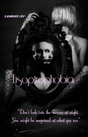 Eisoptrophobia by lenonxay