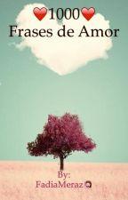 1000 frases de amor by FadiaMeraz