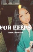 For Keeps | Nba Youngboy by slimeball-