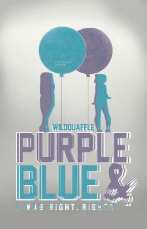 Purple & Blue // A Poetry by WildQuaffle
