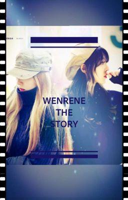 [WENRENE] Câu Chuyện Của Em Và Chị <3